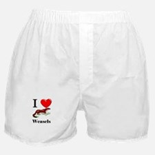 I Love Weasels Boxer Shorts