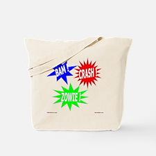Bam Crash Zowie Tote Bag