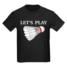 Let's Play Badminton T