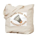 Addicted To Badminton Tote Bag