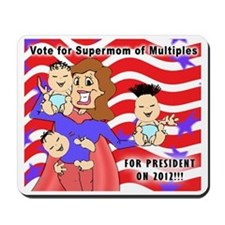 SuperMom for President Mousepad