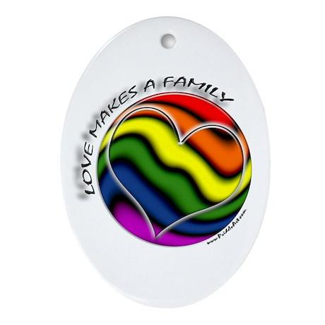 Love Makes A Family Gay Pride Keepsake (Oval)