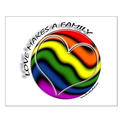 Love Makes A Family Gay Pride Posters