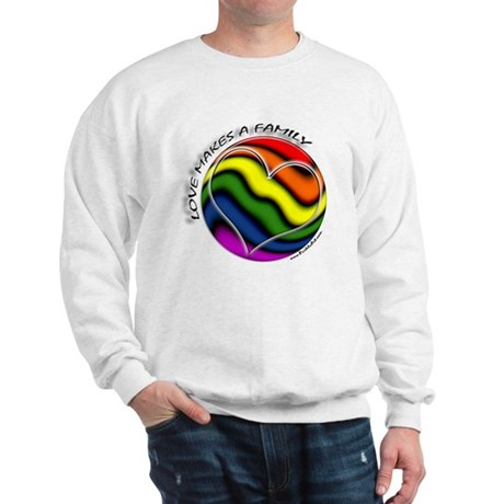 Love Makes A Family Gay Pride Sweatshirt
