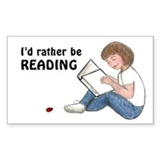 I'd Rather Be Reading Rectangle Decal