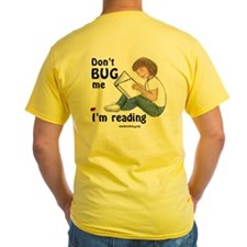 Don't Bug Me T