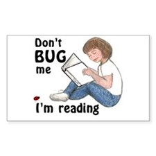 Don't Bug Me/I'm Reading Sticker (R)