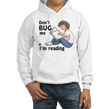 Don't Bug Me/I'm Reading Jumper Hoody