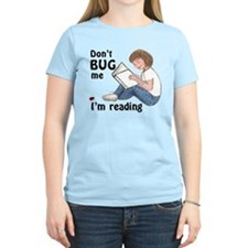 Don't Bug Me/I'm Reading Women's Pink Tee