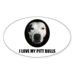 I LOVE MY PITT BULLS Oval Decal