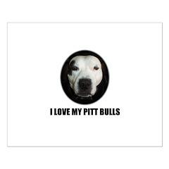 I LOVE MY PITT BULLS Posters