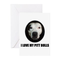 I LOVE MY PITT BULLS Greeting Cards (Pk of 20)