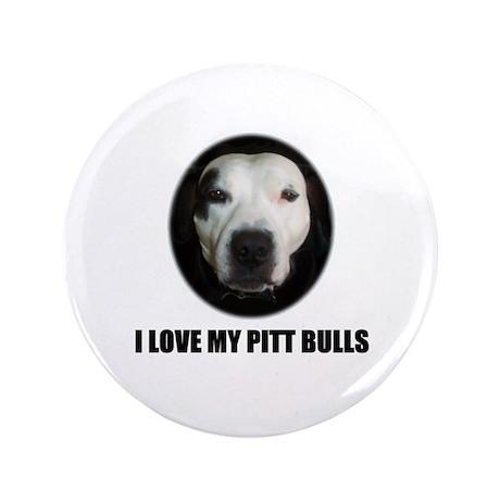 """I LOVE MY PITT BULLS 3.5"""" Button (100 pack)"""