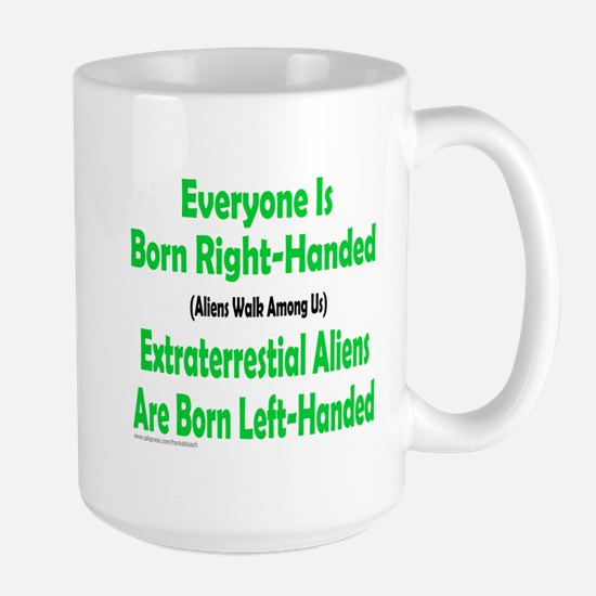 EVERYONE IS BORN RIGHT-HANDED Large Mug
