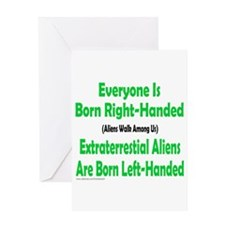 EVERYONE IS BORN RIGHT-HANDED Greeting Card