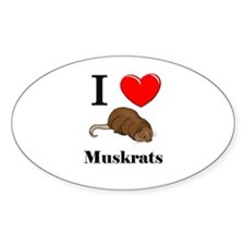 I Love Muskrats Oval Decal