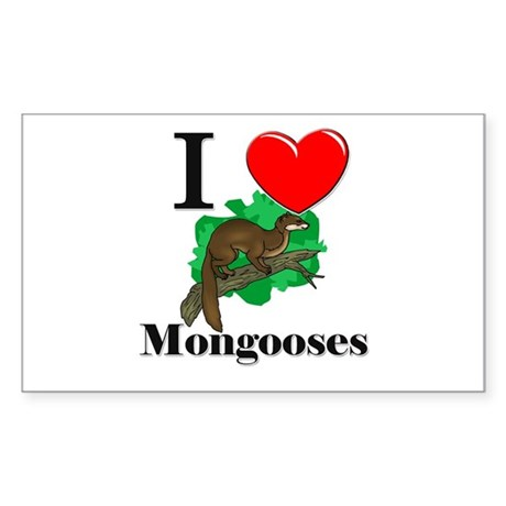 I Love Mongooses Rectangle Sticker