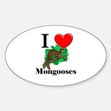 I Love Mongooses Oval Decal