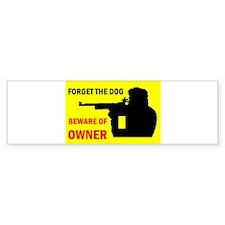 BEWARE OF OWNER Bumper Bumper Sticker