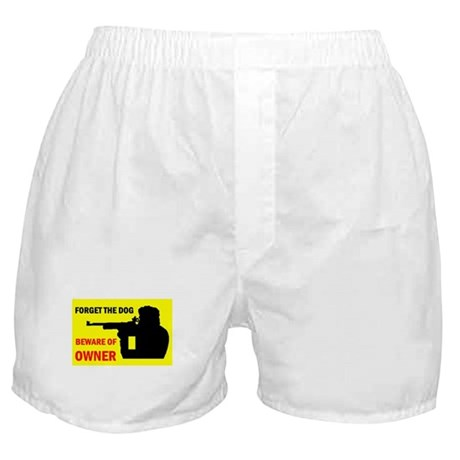 BEWARE OF OWNER Boxer Shorts
