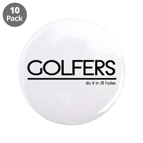 """Golfer Joke 3.5"""" Button (10 pack)"""