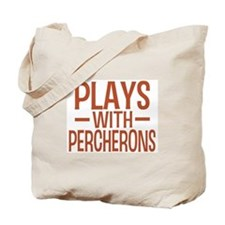 PLAYS Percherons Tote Bag