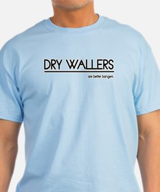 Dry Waller Joke T-Shirt