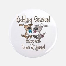 "Goat Kidding Season 3.5"" Button"