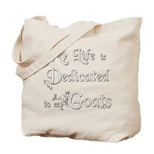 Dedicated to Goats Tote Bag