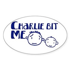 Charlie Bit Me Oval Decal