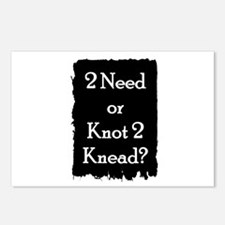 2 need or knot 2 knead? Postcards (Package of 8)