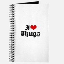I Love Thugs ~ Journal