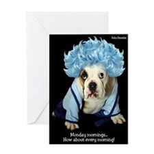 Monday Morning Bulldog Greeting Card
