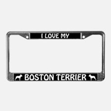 I Love My Boston Terrier License Plate Frame