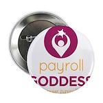 """Payroll Goddess Gear 2.25"""" Button"""