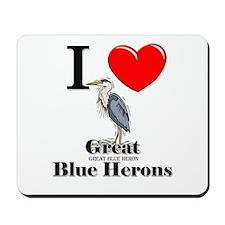 I Love Great Blue Herons Mousepad