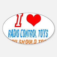 I love radio control toys Oval Decal