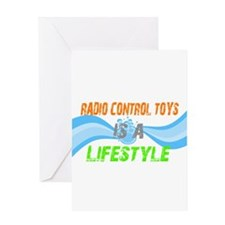 Radio control toys is a lifes Greeting Card