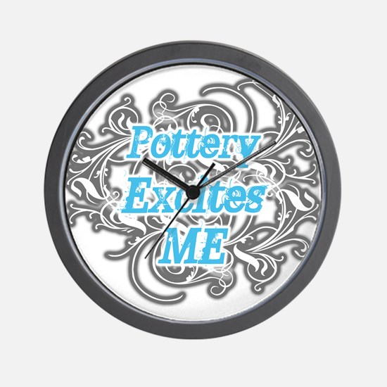 Pottery Excites Me Wall Clock