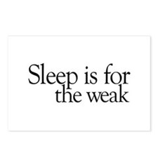 Sleep is for the weak Postcards (Package of 8)