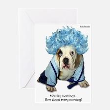 Monday Morning Bulldog Greeting Card
