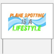 Plane Spotting is A Lifestyle Yard Sign
