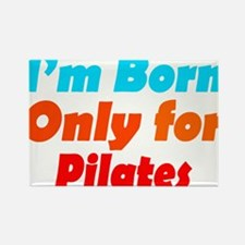 Funny Best pilates Rectangle Magnet