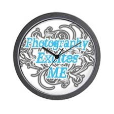 Photography excites me Wall Clock