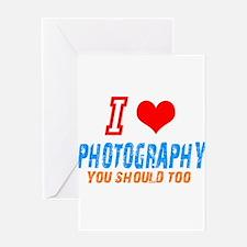 I love photograph Greeting Card