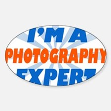 im a photograph expert Oval Decal