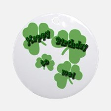HAPPY BIRTHDAY Shamrocks Ornament (Round)