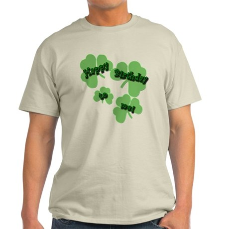 HAPPY BIRTHDAY Shamrocks Light T-Shirt