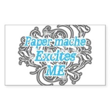 Paper mache Excites Me Rectangle Decal