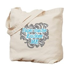 Paper mache Excites Me Tote Bag